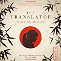 The Translator (       UNABRIDGED) by Nina Schuyler Narrated by Kirsten Potter