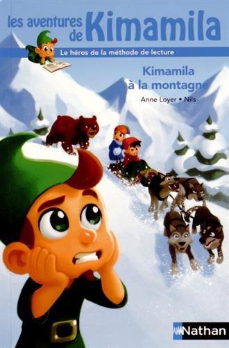 Les aventures de Kimamila (9) : Kimamila à la montagne