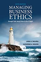 Managing Business Ethics, 6th Edition