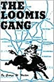 The Loomis Gang
