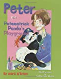 img - for Peter the Peteeatrick Panda's Playground book / textbook / text book