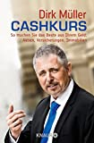 Image de Cashkurs: So machen Sie das Beste aus Ihrem Geld: Aktien, Versicherungen, Immobilien