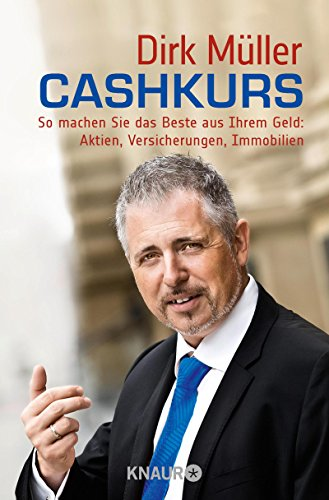 Buchseite und Rezensionen zu 'Cashkurs: So machen Sie das Beste aus Ihrem Geld: Aktien, Versicherungen, Immobilien' von Dirk Müller