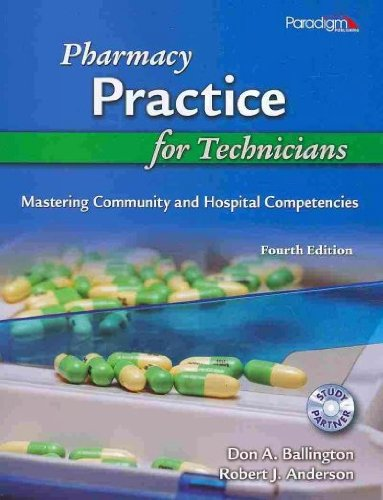 Pharmacy Practice for Technicians: Mastering Community...