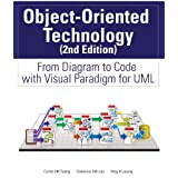 Object-Oriented Technology: From Diagram to Code with Visual Paradigm for UML