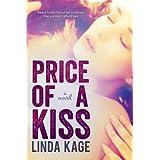 Price of a Kiss (Forbidden Men Book 1) ~ Linda Kage