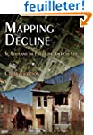 Mapping Decline: St. Louis and the Fa...