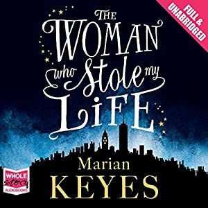 The Woman Who Stole My Life Audiobook