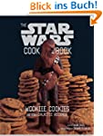 Wookiee Cookies: A Star Wars Cookbook...