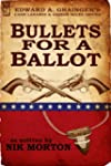 Bullets for a Ballot (Cash Laramie &...