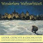 Wunderbare Weihnachtszeit | Astrid Lindgren,James Krüss,Theodor Storm
