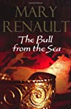 Bull from the Sea (0099463539) by Mary Renault
