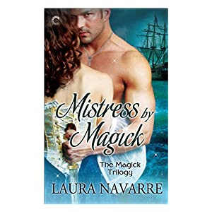 Mistress by Magick by Laura Navarre