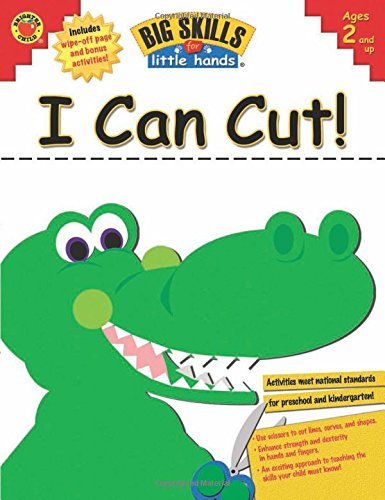 I Can Cut! (Big Skills for Little Hands)