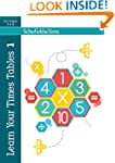 Learn Your Times Tables Book 1 (of 2)...