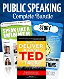 Public Speaking: The Complete Bundle