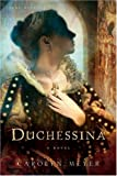 Duchessina: A Novel of Catherine de' Medici (Young Royals Books (Hardcover))