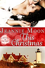 This Christmas (Christmas in New York Book 1)