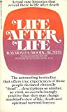 Life After Life (0553122207) by Moody, Raymond A. Jr.