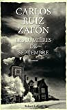 Les lumires de Septembre par Carlos Ruiz Zafn