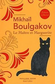 Le Maître et Marguerite par Mikhaïl Boulgakov