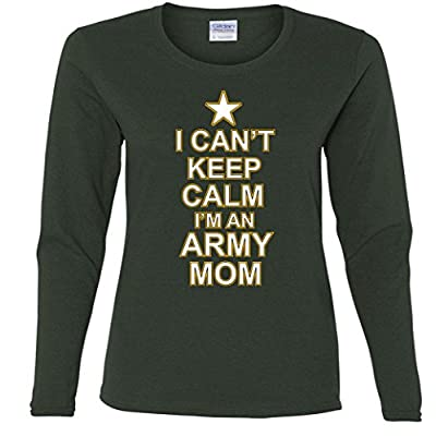 Ladies Long Sleeve: I Can't Keep Calm I'm An Army Mom Shirt