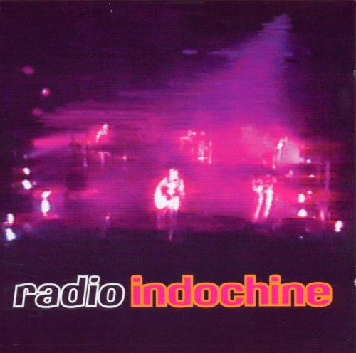 Indochine - Radio Indochine - Zortam Music