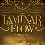 Laminar Flow: The Book of Drachma, Book 1 | Timothy H. Cook