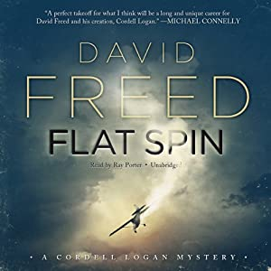 Flat Spin: A Cordell Logan Mystery | [David Freed]