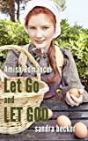 img - for Amish Romance: Let Go and Let God book / textbook / text book