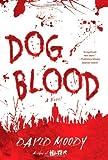 Dog Blood (Hater series)