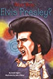 Who Was Elvis Presley? (Who Was...?)