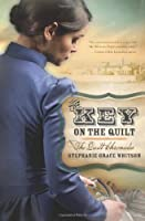 The Key on the Quilt (The Quilt Chronicles)