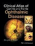 Clinical Atlas of Canine and Feline O...