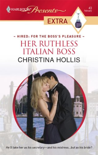 Image for Her Ruthless Italian Boss (Presents Extra)
