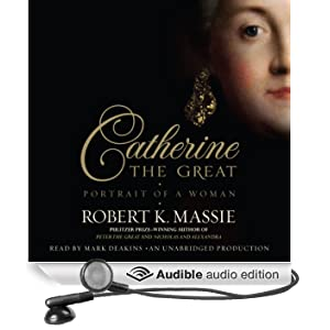 Catherine the Great: Portrait of a Woman (Unabridged)