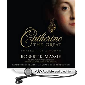 Catherine the Great - Portrait of a Woman - Robert K. Massie