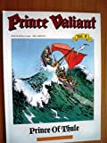 Prince Valiant, Vol. 8: Prince of Thule (1560970111) by Foster, Harold