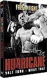 echange, troc Free Fight : Hurricane - Vale Tudo / Muay Thaï