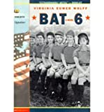 [ [ [ Bat 6[ BAT 6 ] By Wolff, Virginia Euwer ( Author )Apr-01-2000 Paperback