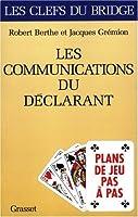 Les Communications du déclarant