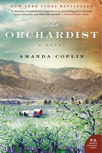 The Orchardist: A Novel - Amanda Coplin