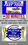 HOMEMADE FAST FOOD (EAT DELICIOUSLY F...