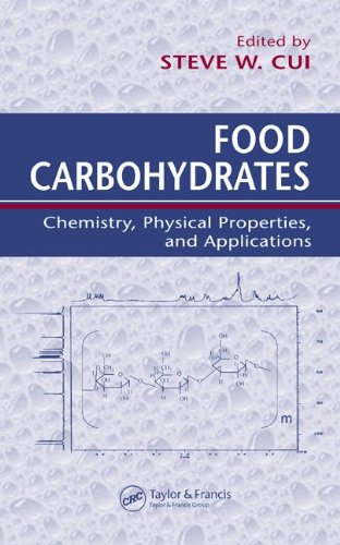 Food Carbohydrates: Chemistry, Physical Properties, and...