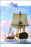 img - for The Flag Captain: Volume 11 (The Bolitho Novels) book / textbook / text book