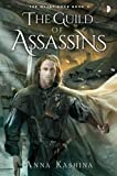 By Anna Kashina The Guild of Assassins: Book Two of The Majat Code [Ma...