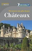 Découvrez nos plus beaux Châteaux Michelin