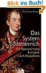 Das System Metternich: Die Neuordnung...