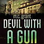 Devil with a Gun: A Dixie Flynn Mystery   M.C. Grant