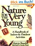 Nature For The Very Young P: A Handbo...